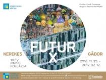 Kerekes Gábor – Futur X - 10 év papírkollázsai