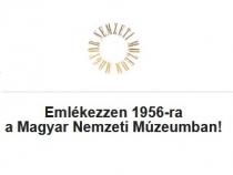 Ingyenes programok - Emlékezzen 1956-ra a Magyar Nemzeti Múzeumban