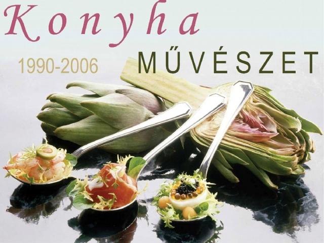 KonyhaMŰVÉSZET 1990-2006