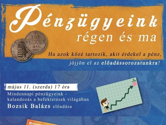 Mindennapi pénzügyeink - kalandozás a befektetések világában