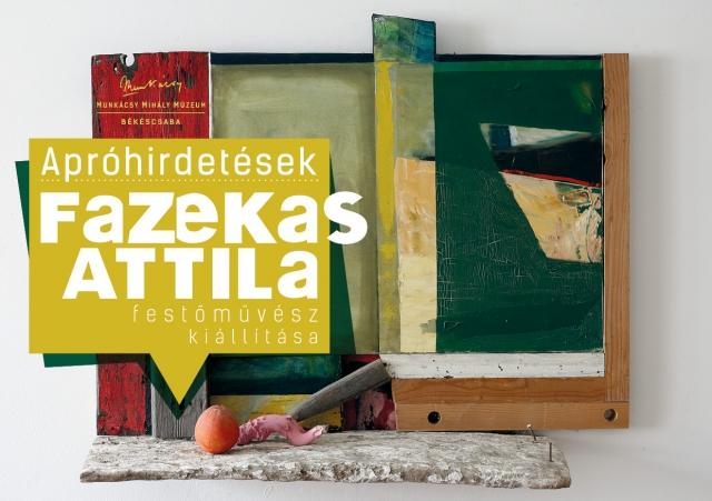 Apróhirdetések - Fazekas Attila festőművész kiállítása