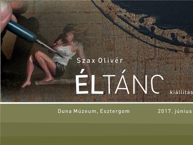 Szax Olivér: Éltánc