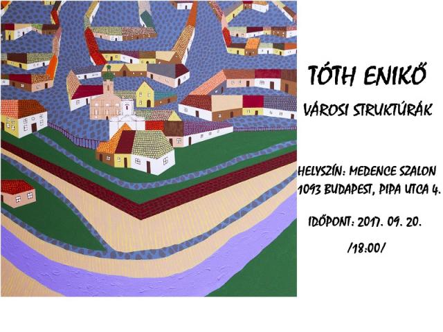 Városi struktúrák – Tóth Enikő kiállítása
