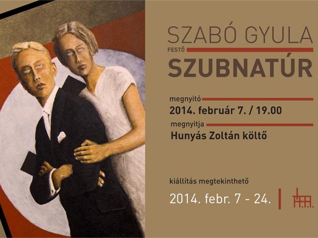 Szabó Gyula: Szubnatúr