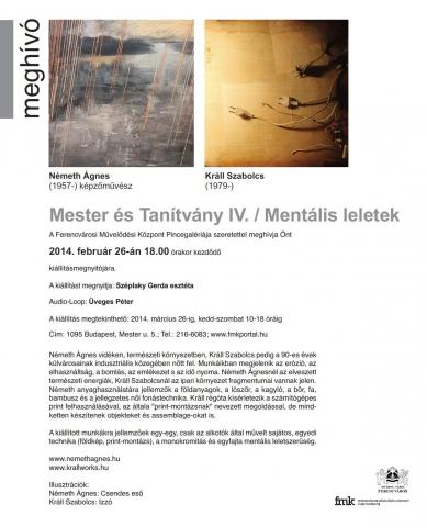 Mester és Tanítvány IV. / Mentális leletek