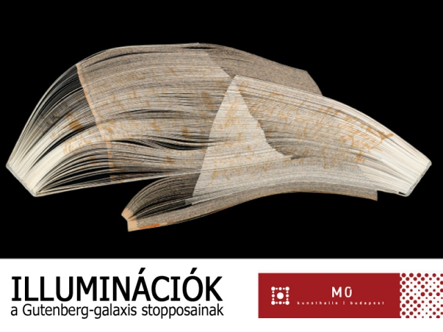 Illuminációk - a Gutenberg-galaxis stopposainak